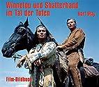 Karl May. Winnetou und Shatterhand im Tal…