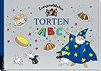 Zwergenstübchen Torten ABC by Elke Schuster