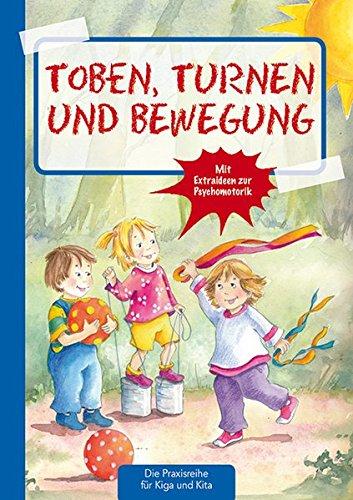 toben-turnen-bewegung-die-praxisreihe-fur-kiga-und-kita-die-praxisreihe-fur-kindergarten-und-kita