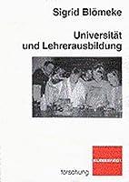 Universität und Lehrerausbildung. by Sigrid…