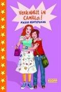 Verknallt in Camilla! by Mirjam Müntefering