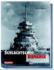 Brennecke, Jochen: Schlachtschiff Bismarck (German Edition)