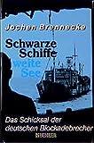 Brennecke, Jochen: Schwarze Schiffe, weite See