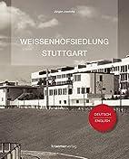 Weissenhofsiedlung Stuttgart by Jürgen…