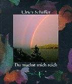 Du machst mich reich by Ulrich Schaffer