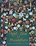 Schneider, Isabella: Apfel, Zimt und Mandelkern.
