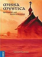Missa Mystica : Spiritualität und Kunst in…