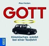 Paul Arden: Gott: Himmlisches erklärt bei einer Taxifahrt