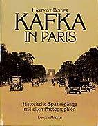 Kafka in Paris by Hartmut Binder