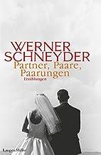 Partner, Paare, Paarungen by Werner…