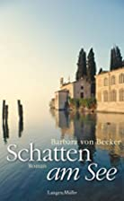 Schatten am See: Roman by Barbara von Becker