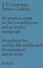 Poems - Gedichte by E. E. Cummings
