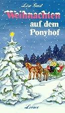 Weihnachten auf dem Ponyhof und andere…