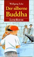 Der silberne Buddha. LeseRiese by Wolfgang…