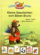 Kleine Geschichten vom Bären Bruno by…
