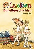 Leselöwen-Ballettgeschichten by Elisabeth…