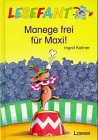 Lesefant. Manege frei für Maxi. ( Ab 7 J.)…