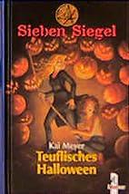 Sieben Siegel 08. Teuflisches Halloween by…