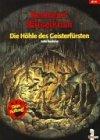 Die Höhle des Geisterfürsten (ab 10 J.) by…