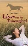 Lissy und das Traumpferd by Jenny Winter