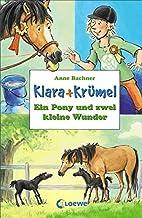 Ein Pony und zwei kleine Wunder (Klara +…