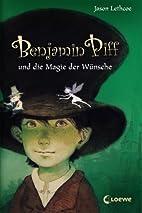 Benjamin Piff und die Magie der Wünsche by…