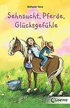 Sehnsucht, Pferde, Glücksgefühle by…