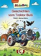 Bildermaus - Geschichten vom Traktor Bulli…