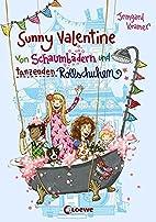 Sunny Valentine - Von Schaumbädern und…