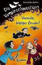 Die Vampirschwestern - Vorsicht, bissiger…