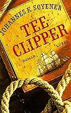 Teeclipper by Johannes K. Soyner
