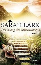 Der Klang des Muschelhorns: Roman by Sarah…