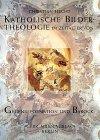 Katholische Bildertheologie im Zeitalter von…