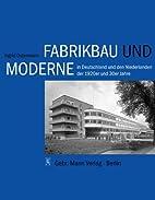 Fabrikbau und Moderne in Deutschland und den…