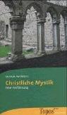 Christliche Mystik by Saskia Wendel