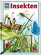 Was ist was, Band 030: Insekten by Sabine…