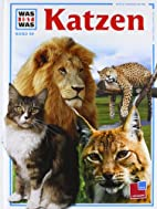 Was ist was, Band 059: Katzen by Rainer…