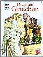 Was ist was?, Bd.64, Die alten Griechen by…