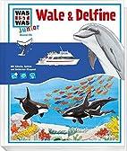Was ist was junior, Band 26: Wale und…