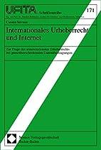 Internationales Urheberrecht und Internet by…