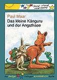 Maar, Paul: Das kleine Känguru und der Angsthase. ( Ab 6 J.).