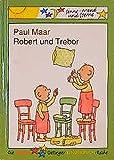 Maar, Paul: Robert und Trebor. ( Ab 7 J.).