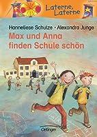 Max und Anna finden Schule schön by…