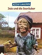 Jule und die Seeräuber by Astrid…