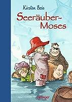 Seeräubermoses by Kirsten Boie