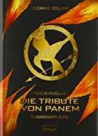 Die Tribute von Panem 3. Flammender Zorn by…