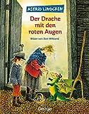 Astrid Lindgren: Der Drache mit den roten Augen. Bilderbücher