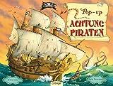 Cox, Steve: Achtung Piraten. Rundum-Pop-up-Buch