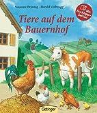 Tiere auf dem Bauernhof by Susanne Bräunig