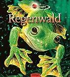 insider Wissen - Regenwald by Richard C.…